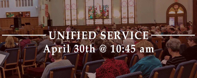 10:45 am Worship Service - Unified Service - Apr 30 2017 10:45 AM