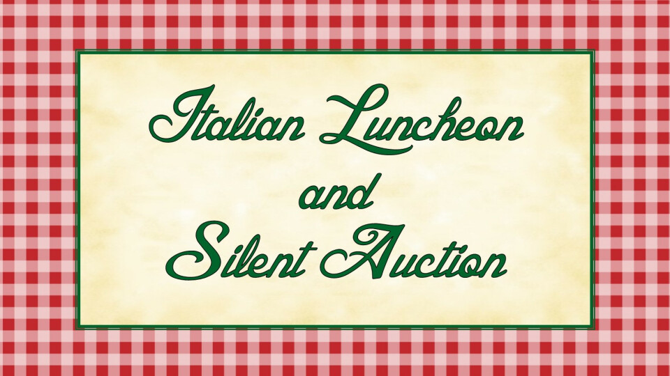 Italian Luncheon & Silent Auction