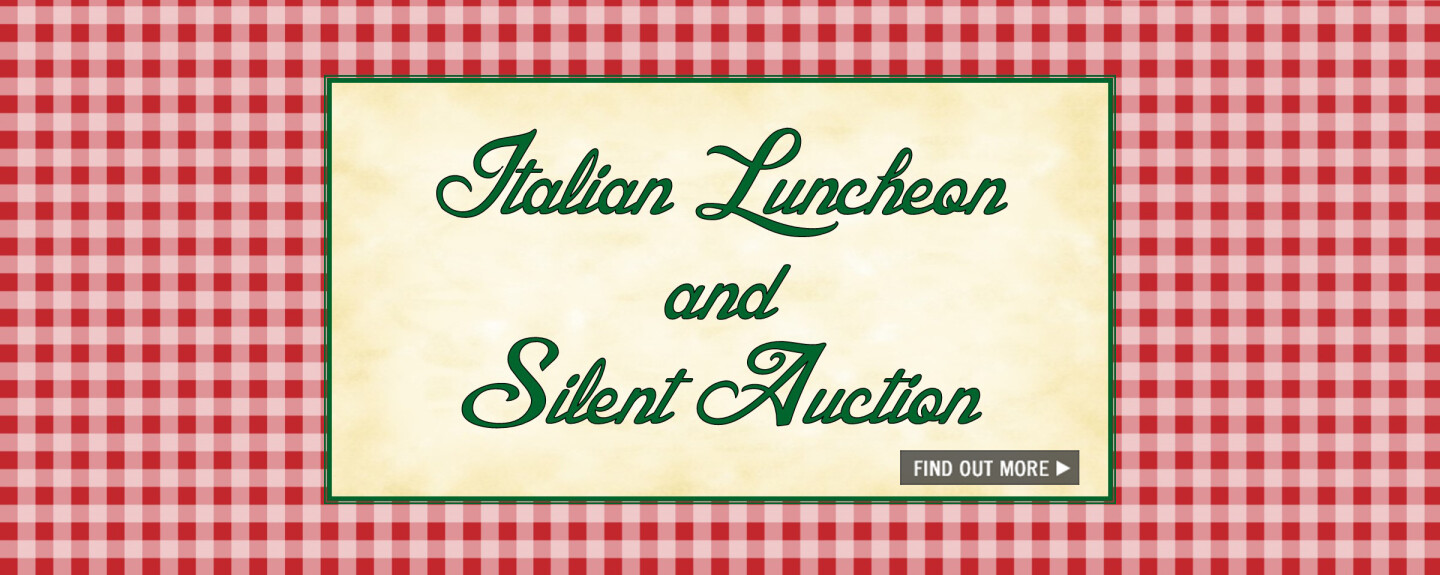 Italian Luncheon & Silent Auction - Oct 22 2017 12:00 PM