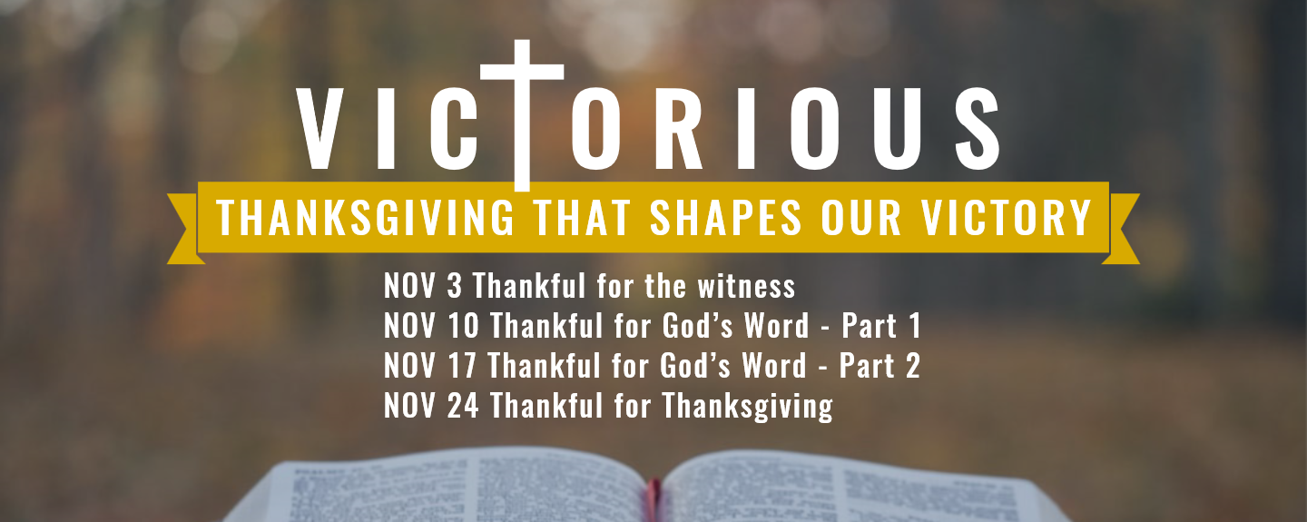 Thanksgiving That Shapes Our Victory