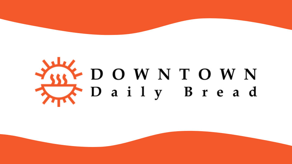 Downtown Daily Bread