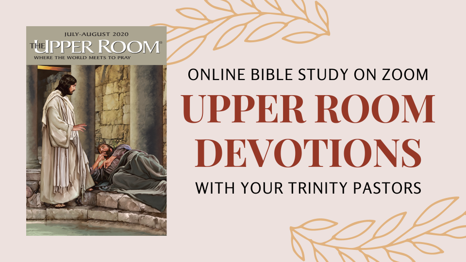 Upper Room Devotions on Zoom