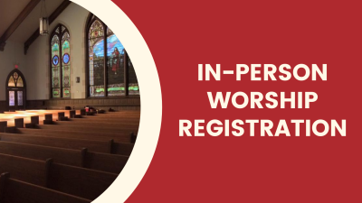 In-Person Worship Registration