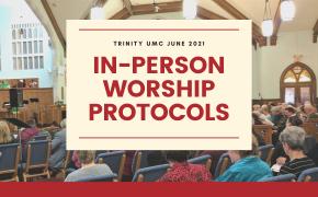 In-Person Worship Protocols