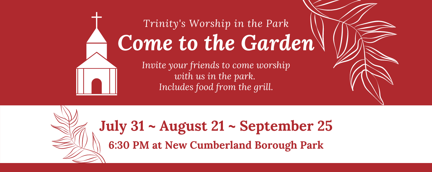 Worship in the Park - 5th Saturdays 6:30 PM